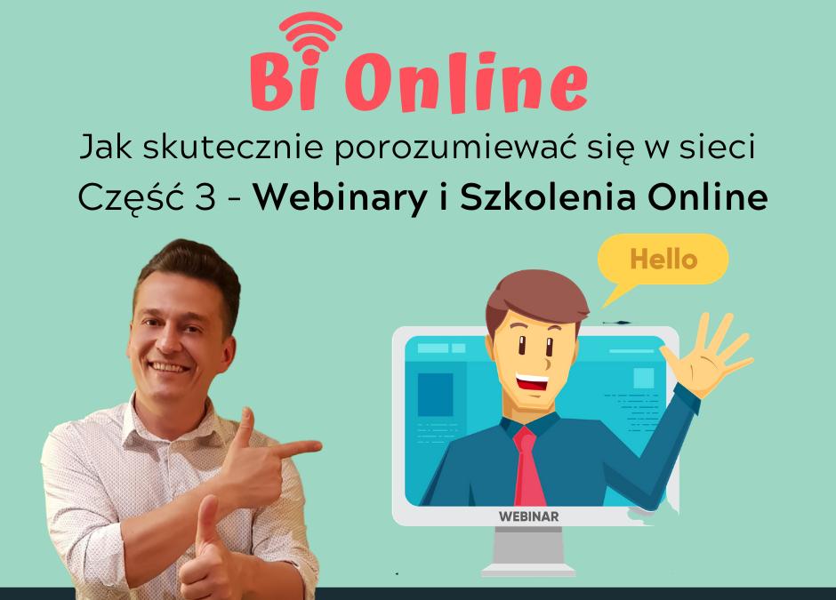 """""""Bi Online""""- czyli jak skutecznie porozumiewać się w sieci – Cz. 3"""