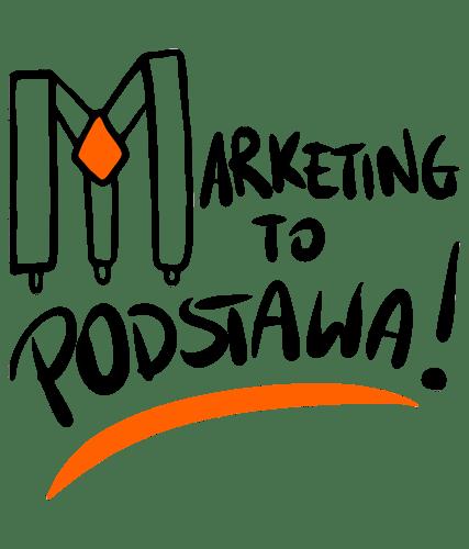Marketing To Podstawa